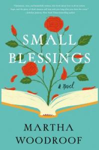 "NPR reporter/producer Martha Woodroof knows about creativity. Just out this spring ~ her acclaimed debut novel  ""Small Blessings,"" from St Martin's Press."